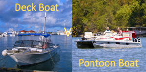 Deck Boat vs Pontoon Boat